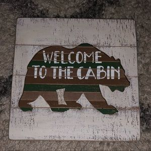 Welcome to the cabin wooded sign